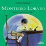 Livro Monteiro Lobato Crianças Famosas