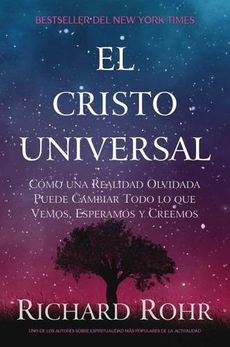 El Cristo Universal - Richard Rohr