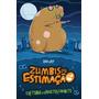 Livro Infantil Retorno Do Hamster Faminto, o: Zumbis De Est