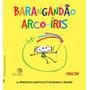 Barangandao Arco iris 36 Brinquedos Inventados Por Menino