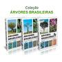 Coleção Árvores Brasileiras 3 Volumes