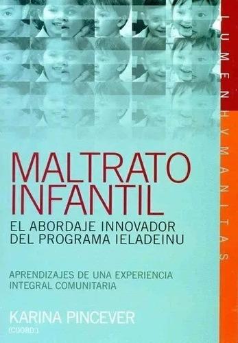 Maltrato Infantil De Pincever Karina Editorial Y Distribuido