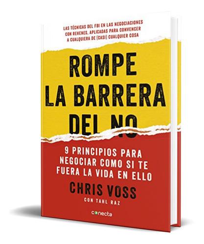 Libro Rompe La Barrera Del No - Chris Voss [ Original ]