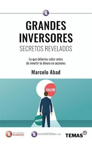Grandes Inversores Secretos Revelados - Abad Marcelo (papel)