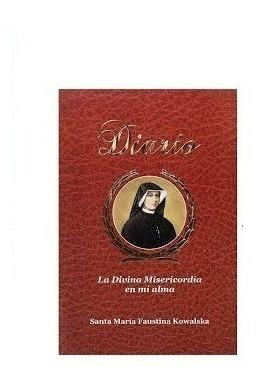 Diario De Sor Faustina. Edición Económica.