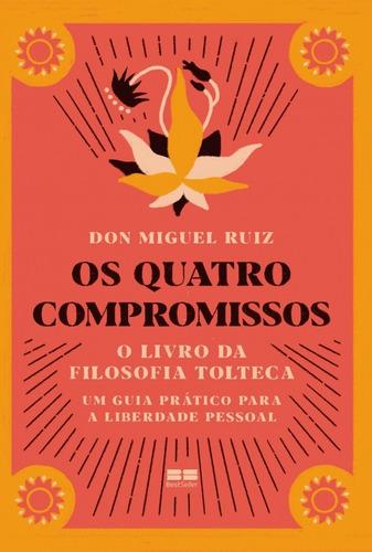 Livro Os Quatro Compromissos O Livro Da Filosofia Tolteca