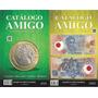 Catálogo Amigo Cédulas E Moedas Brasileiras Ultima Edição