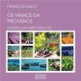 Os Vinhos Da Provence O Rosé E Duas Harmonizações