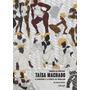 Taísa Machado O Afrofunk E A Ciência Do Rebolado: Coleç