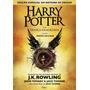 Livro Harry Potter E A Criança Amaldiçoada partes Um E Dois