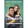 Livro Casamento Blindado Cristiane Cardoso Renato Cardoso