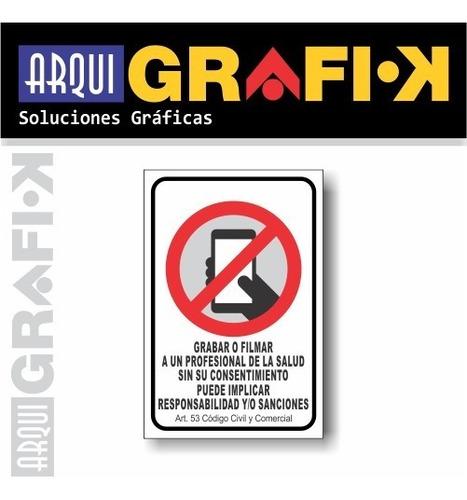 Cartel 20x30 - Prohibido Filmar O Grabar En Consultorios