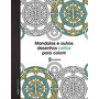 Livro Mandalas E Outros Desenhos Cel Editora Academia