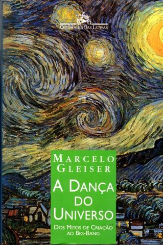 Livro A Dança Do Universo De Marcelo Gleiser