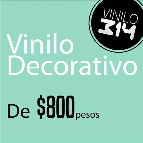 Vinilo Decorativo De $800 Pesos