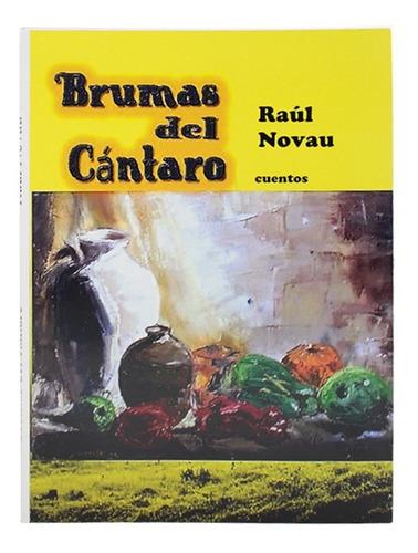 Brumas Del Cántaro - Raul Novau