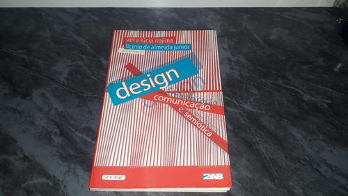 Livro Design, Comunicação E Semiótica. Vera Nojima. Oferta!!
