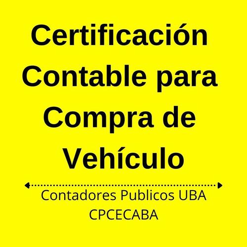 Certificación Contable Para Compra De Vehículo-contador Uba