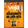 Revista Veja Assassinato Na Lava Jato Nº 2568 Fev 2018