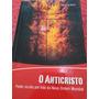 O Anticristo Illuminatis, Maçonaria, Nova Ordem Mundial