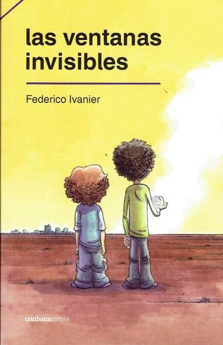 Ventanas Invisibles, Las - Federico Ivanier