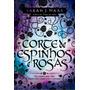 Livro Corte De Espinhos E Rosas (vol. 1)