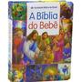 A Bíblia Do Bebê Capa Dura Almofada Muito Reforçada Sbb
