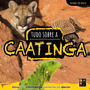 Livro Tudo Sobre A Caatinga Bioma Pedaletra