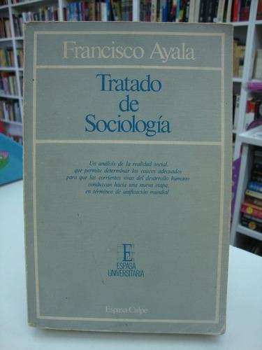 Tratado De Sociologia - Francisco Ayala