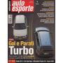 Auto Esporte Nº421 Gol Parati 1.0 Turbo Peugeot 406 Audi S3