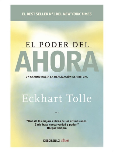 El Poder Del Ahora » Eckhart Tolle
