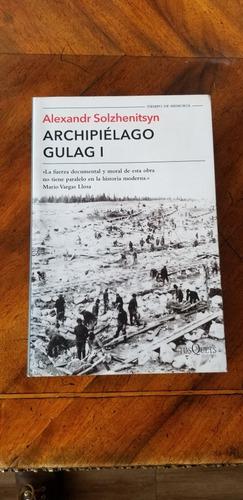 Archipiélago Gulag I Solzhenitsyn