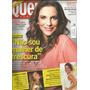 Revista Quem 594/12 Ivete/juliana/sabrina/ana Arósio