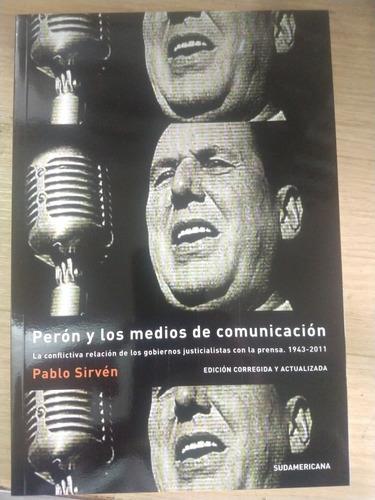 Perón Y Los Medio De Comunicación (pablo Sirven)