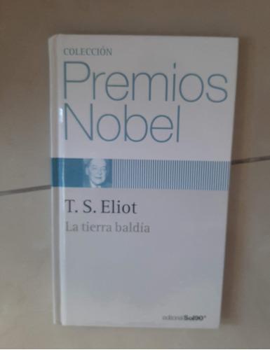 La Tierra Baldía - T.s. Eliot - Ed. Bilingüe
