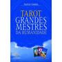 Livro Tarô Dos Grandes Mestres Da Humanidade