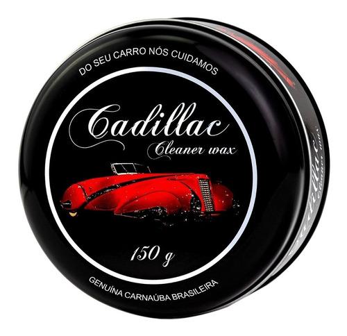 Cera Cadillac Cleaner Wax 150g Limpeza  Proteção  Brilho