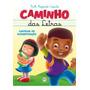 Livro Caminho Das Letras Cartilha De Alfabetização