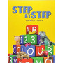Step By Step Abc 123 Colors James Misse