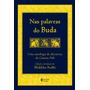 Livro Nas Palavras Do Buda