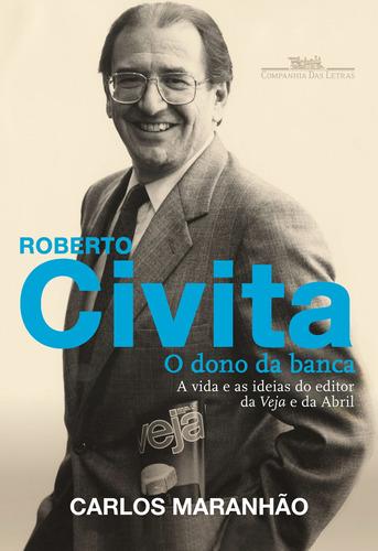 Roberto Civita: O Dono Da Banca