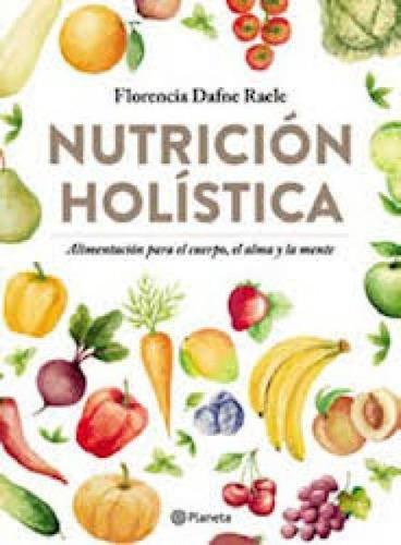 Nutricion Holistica - Raele, Florencia Dafne