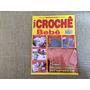 Revista Tricô E Crochê Especial Bebê 10 Casacos Colete O177