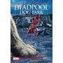 Livro Deadpool Dog Park Slim