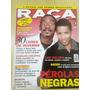 Pl409 Revista Raça Brasil Nº23 Rodeio Luiz Melodia Daúde