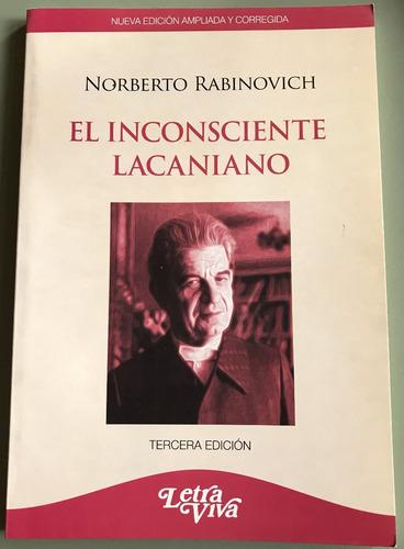 El Inconsciente Lacaniano. Norberto Rabinovich - Libro Nuevo