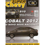 Super Chevy Nº20 Cobalt S10 Camaro Conversível Cadillac Indy