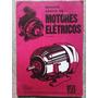 Manual Básico De Motores Elétricos Raul Peragallo Torreira