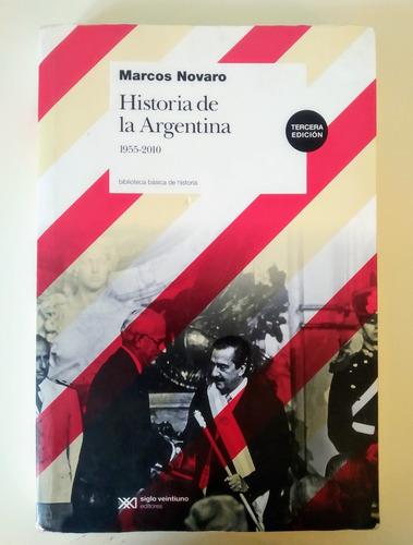 Historia De La Argentina 1955-2010 - Marcos Novaro