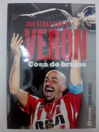 Libro Juan Sebastián Veron Cosa De Brujas (25)